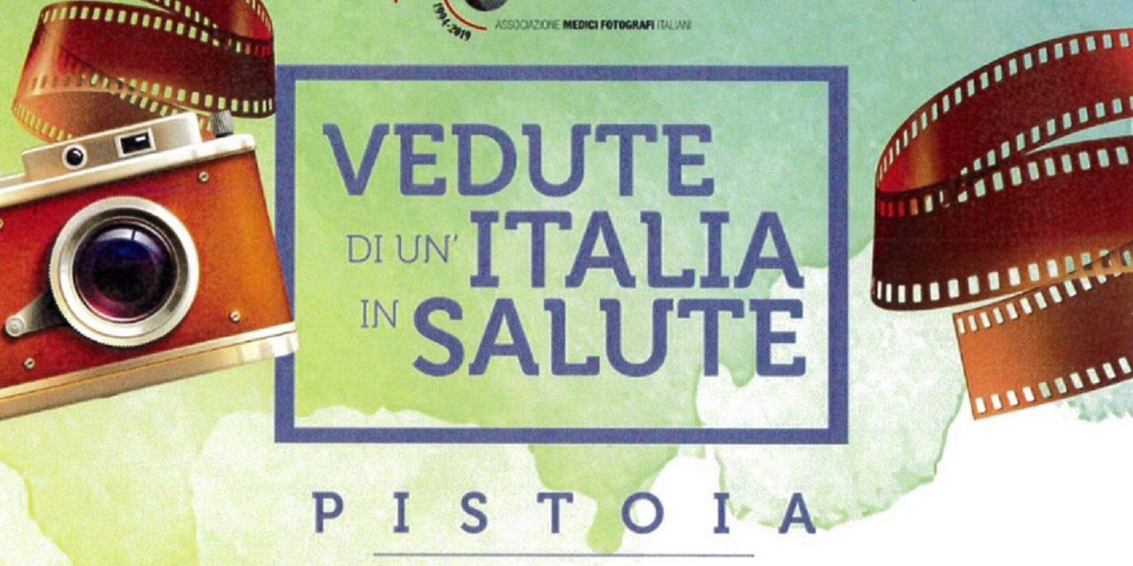 """""""Vedute di un'Italia in salute"""" a Pistoia"""